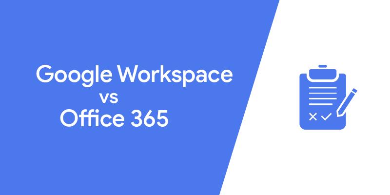 Google Workspace vs Office 365